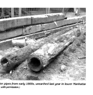 Wooden water pipes from the early 1800s, unearthed last year in lower Manhattan